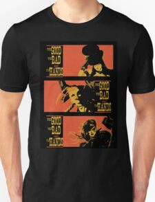 The Good the Bad and the Fat Hands. Unisex T-Shirt