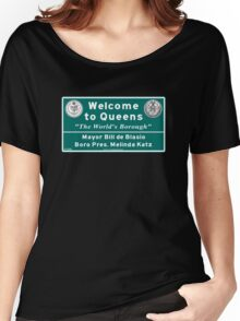 Welcome to Queens 'The World's Borough' Sign, NYC Women's Relaxed Fit T-Shirt