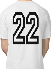 22, TEAM SPORTS, NUMBER 22, TWENTY, TWO, Twenty Second, Competition,  Classic T-Shirt