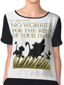 """It means no worries for the rest of your days. Hakuna Matata!"" - Lion King Women's Chiffon Top"