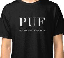 PUF - Paloma Urban Fashion Classic T-Shirt