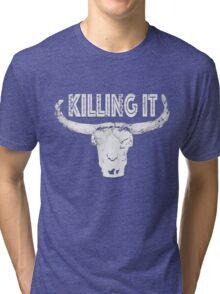 Killing it - Skull Tri-blend T-Shirt