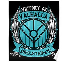 Lagertha Shieldmaiden Victory Or Valhalla 1 Poster