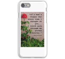 If I had a flower... iPhone Case/Skin