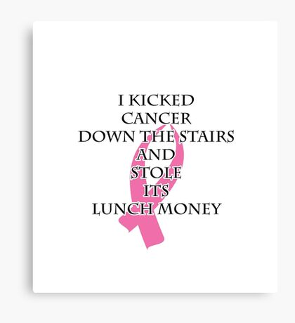 Breast Cancer Bully Canvas Print