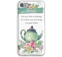 Bitter Mom Teapot iPhone Case/Skin