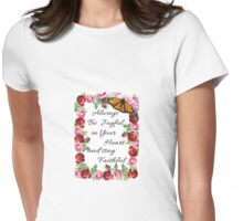 Words to live by Womens Fitted T-Shirt