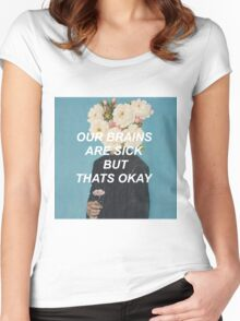 our brains are sick but that's okay Women's Fitted Scoop T-Shirt