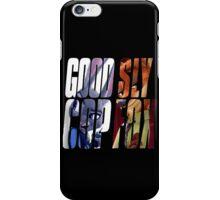 Good Cop, Sly Fox iPhone Case/Skin