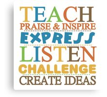 Teacher Text Quote Saying Praise Inspire Listen Canvas Print