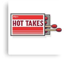 Hot Takes! Canvas Print