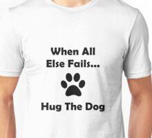 Hug The Dog Unisex T-Shirt