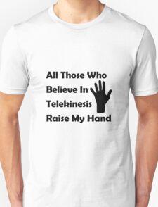 Telekinesis Unisex T-Shirt