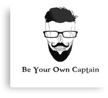 Be Your Own Captain Metal Print