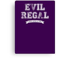 Once Upon a Time - Evil Regal Canvas Print