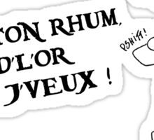 Garde ton rhum (inspiré par l'attraction Pirates de Caraïbes) Sticker
