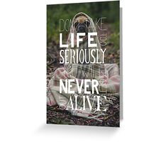 Don't Take Life too Serious Hand Lettering Poster Greeting Card