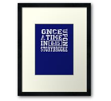 Once Upon a Time in Storybrooke Framed Print