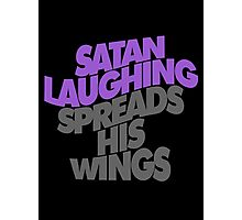 SATAN LAUGHING SPREADS HIS WINGS Photographic Print