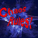 Chaos Rules! by Carol and Mike Werner