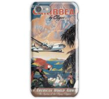 Fly to the Caribbean by Clipper Vintage Pan American Travel Poster iPhone Case/Skin