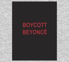 Boycott BEYONCÉ Kids Tee