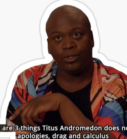 Titus Andromedon  Sticker