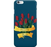 flowering the life iPhone Case/Skin