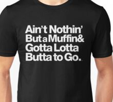 For Prince, It Ain't Nothin' but a Muffin, Ya'll. Unisex T-Shirt