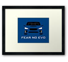 Fear No Evo Framed Print