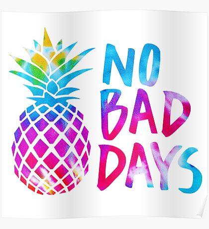 No Bad Days (tie dye) Poster