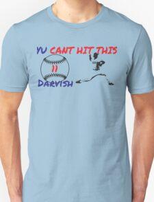 Yu Darvish Yu Cant Hit This T-Shirt