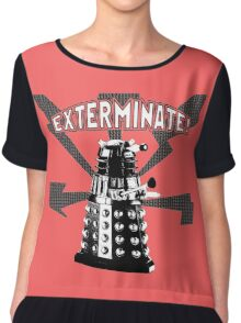 EXTERMINATE! Chiffon Top