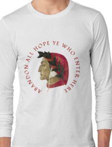 Abandon All Hope - Dante Long Sleeve T-Shirt