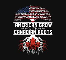 American Grow with Canadian Roots T-Shirt