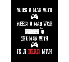 is a dead man Photographic Print