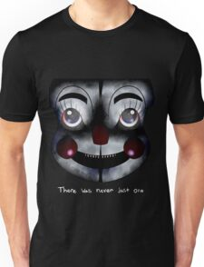 FNAF Sister Location: There was never just one Unisex T-Shirt