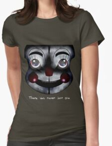 FNAF Sister Location: There was never just one Womens Fitted T-Shirt