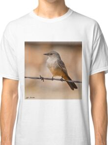 Say's Phoebe on a Barbed Wire Classic T-Shirt