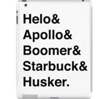 Battlestar Galactica BSG Helvetica Ampersand List iPad Case/Skin