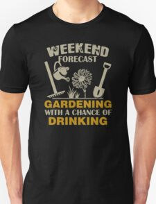 Gardening with chance of drinking Unisex T-Shirt