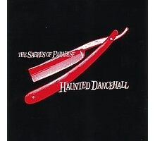 THE SABRES OF PARADISE HAUNTED DANCEHALL Photographic Print