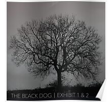 THE BLACK DOG PRODUCTIONS EXHIBIT 1 & 2 EP Poster