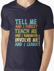 Educational Text Quote Involve Me Mens V-Neck T-Shirt