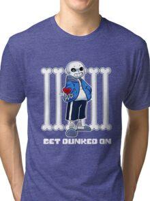 "Undertale - Sans ""Get Dunked On"" Tri-blend T-Shirt"