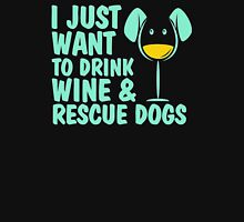 I'just want to drink wine and rescue dogs Womens Fitted T-Shirt