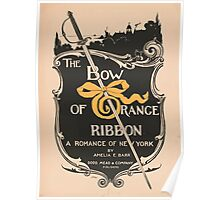 Artist Posters The bow of orange ribbon a romance of New York by Amelia E Barr Dodd Mead Company publishers LF Hurd 0578 Poster