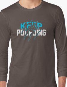 Keep Pounding Cam Newton Long Sleeve T-Shirt