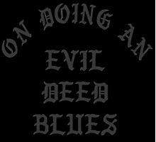 LIL UGLY MANE - ON DOING AN EVIL DEED BLUES - TSHIRT MERCH (HIGHEST QUALITY) Photographic Print