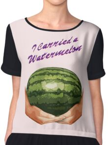 I Carried A Watermelon Chiffon Top